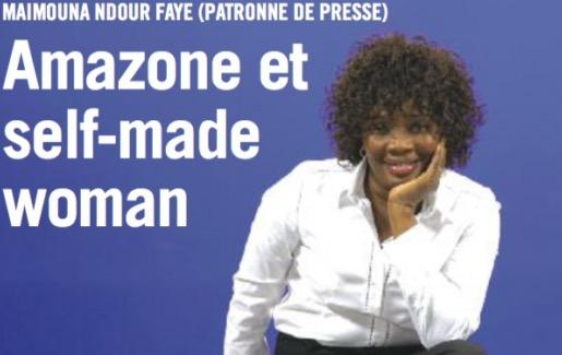 Maimouna Ndour Faye, patronne de presse: AMAZONE SELF-MADE WOMAN