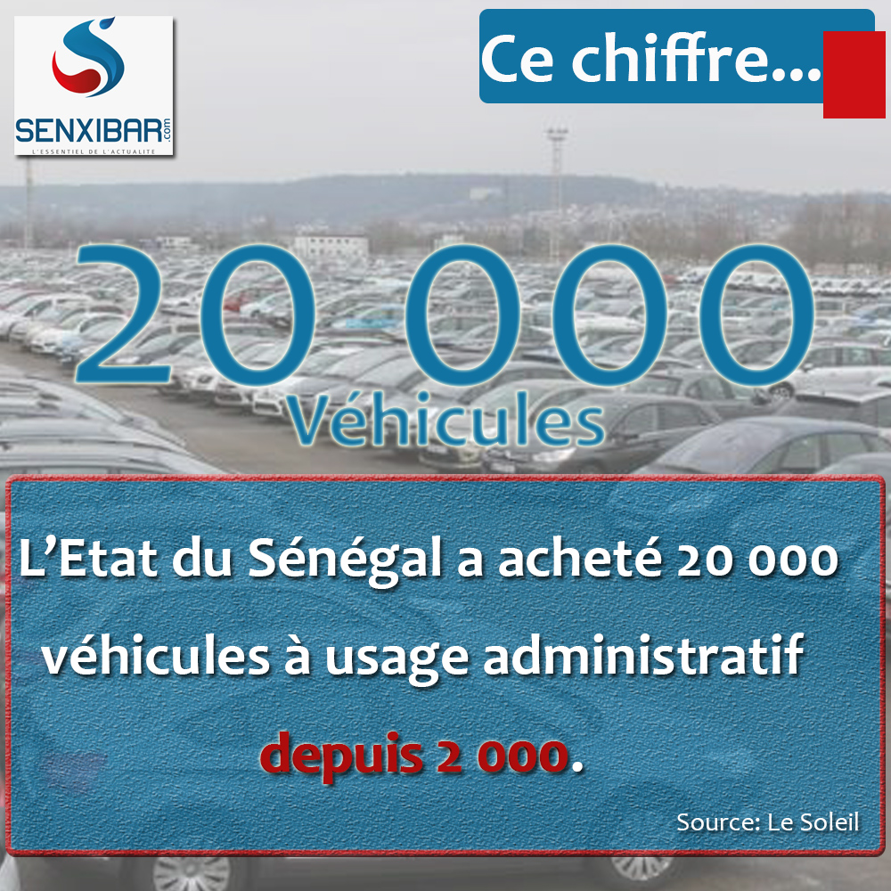 20 000 véhicules achetés par l'Etat du Sénégal depuis 20 000