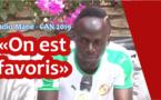 Vidéo - Sadio Mané : « on est favoris à la CAN 2019 »