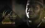 Série - Maitresse d'un homme marié - Episode 16