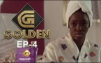 Série - GOLDEN - Episode 4