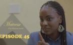 Série - Maitrese d'un homme marié - Episode 45