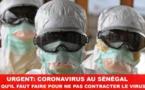 Coronavirus au Sénégal : Ce qu'il faut faire pour éviter de contracter le virus