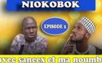 V] Série Niokobok Avec Saneex et Mandoumbé - Episode 2
